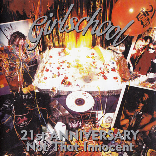 21st Anniversary: Not That Innocent by Girlschool