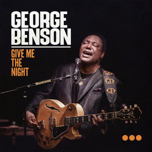 Give Me The Night (Live) von George Benson