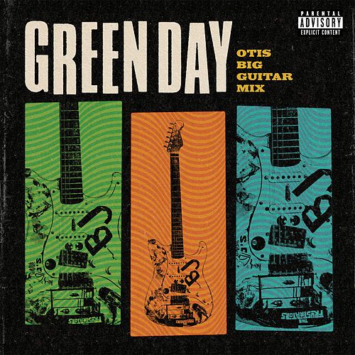 Otis Big Guitar Mix by Green Day