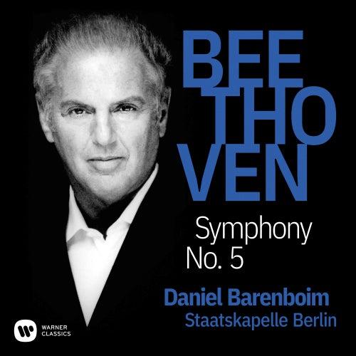 Beethoven: Symphony No. 5, Op. 67 by Daniel Barenboim
