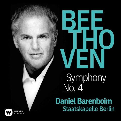 Beethoven: Symphony No. 4, Op. 60 by Daniel Barenboim
