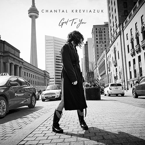 Get to You by Chantal Kreviazuk