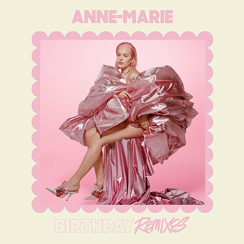 Birthday (Remixes) von Anne-Marie