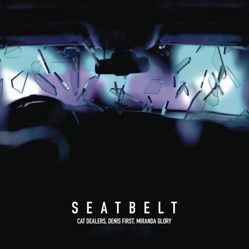 Seatbelt (with Denis First) de Cat Dealers