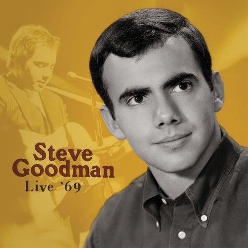Live '69 (Live) von Steve Goodman
