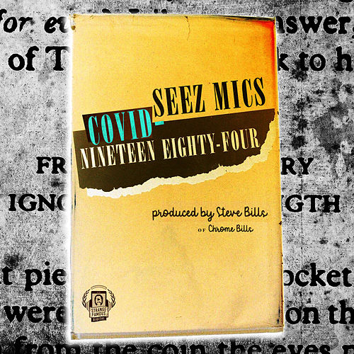 Covid1984 by Seez Mics