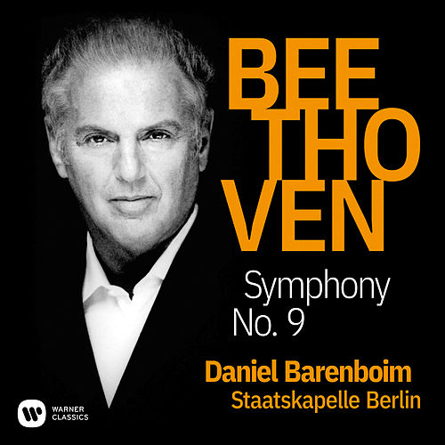 Beethoven: Symphony No. 9, Op. 125 'Choral' by Daniel Barenboim