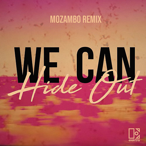 We Can Hide Out (Mozambo Remix) de Ofenbach