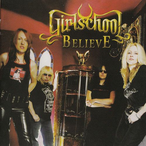 Believe by Girlschool
