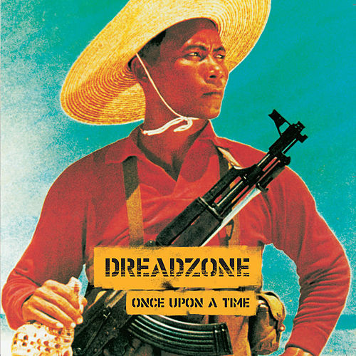 Once Upon A Time de Dreadzone