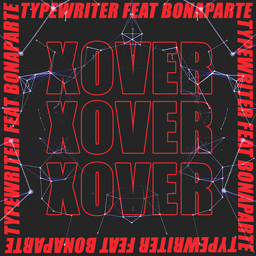 X Over by Typewriter
