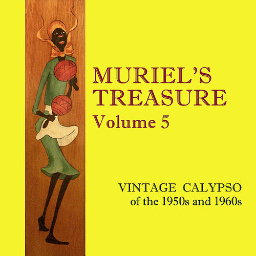 Muriel's Treasure, Vol. 5: Vintage Calypso from the 1950s & 1960s de Various Artists