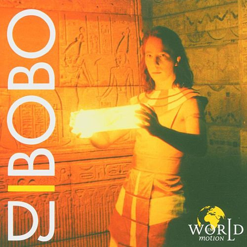 World in Motion von DJ Bobo