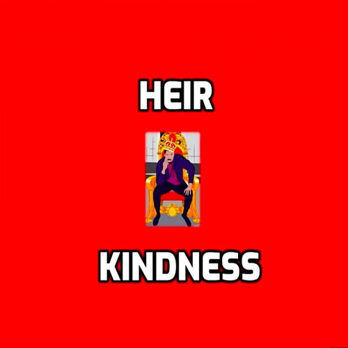 Heir by Kindness