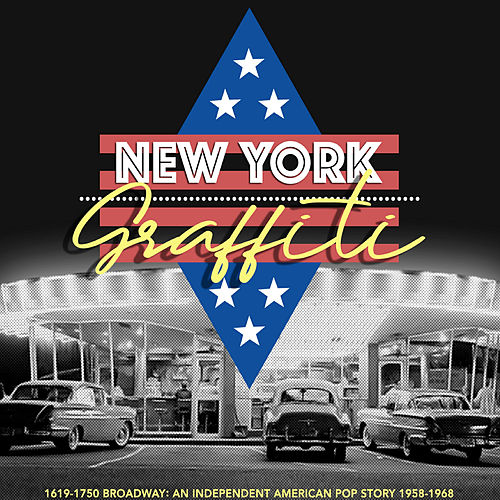 New York Graffiti (1619-1750 Broadway: an Independent American Pop Story 1958-1968) von Various Artists