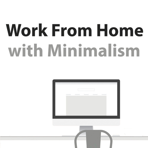 Work From Home With Minimalism by Philip Glass