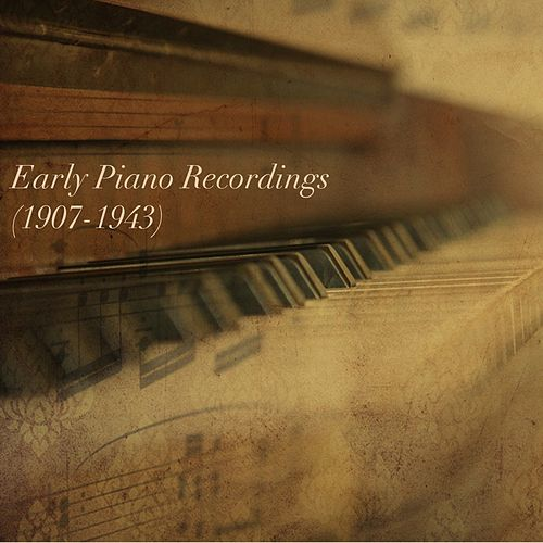 Early Piano Recordings (1907-1943) fra Géza Anda