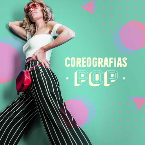 Coreografias Pop de Various Artists