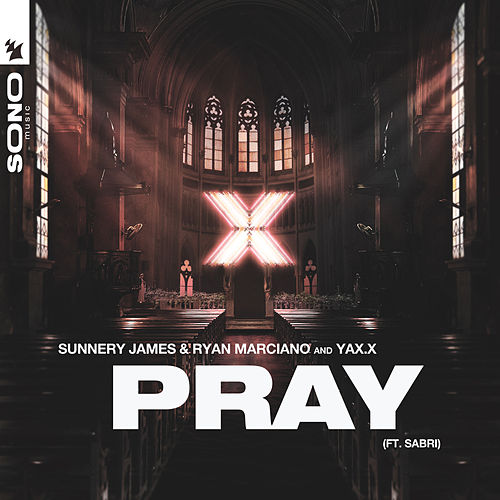 PRAY de Sunnery James & Ryan Marciano