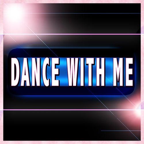 Dance With Me von The Dance