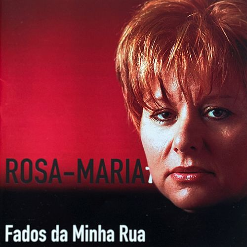 Fados da Minha Rua de Rosa Maria