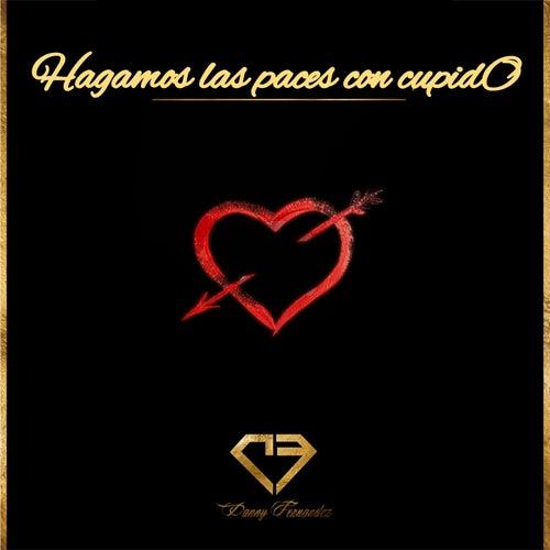 Hagamos Las Paces Con Cupido by Danny Fernández