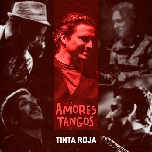 Tinta Roja (Vivo) von Amores Tangos