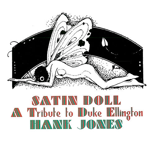 Satin Doll: A Tribute to Duke Ellington de Hank Jones