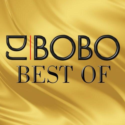 Best Of von DJ Bobo