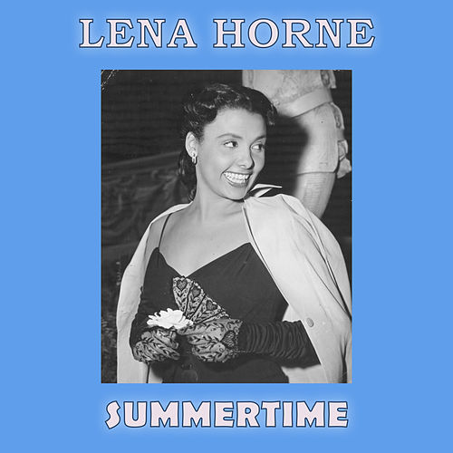Summertime by Lena Horne