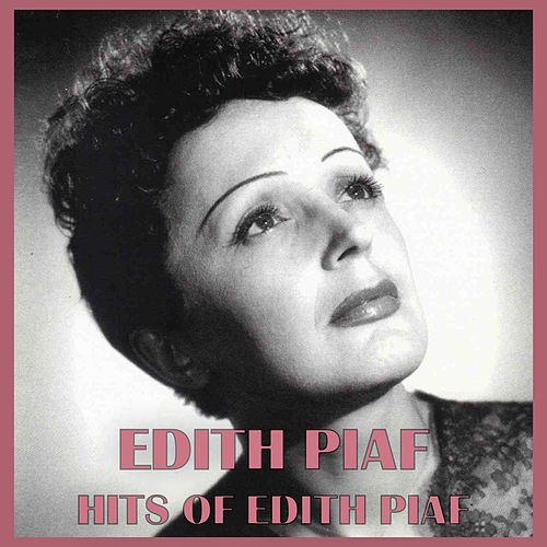 Hits of Edith Piaf de Edith Piaf