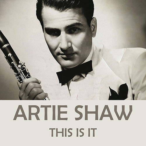 This Is It de Artie Shaw