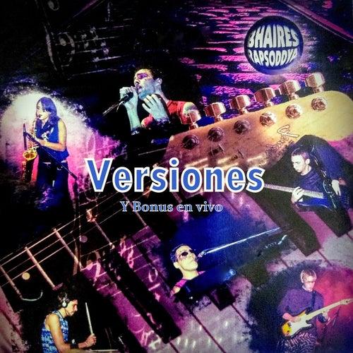 Versiones y bonus en vivo de Bhaires Rapsoddya