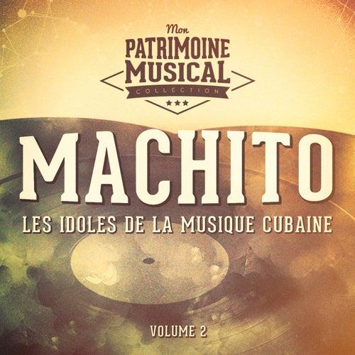 Les Idoles de la Musique Cubaine: Machito, Vol. 2 von Machito