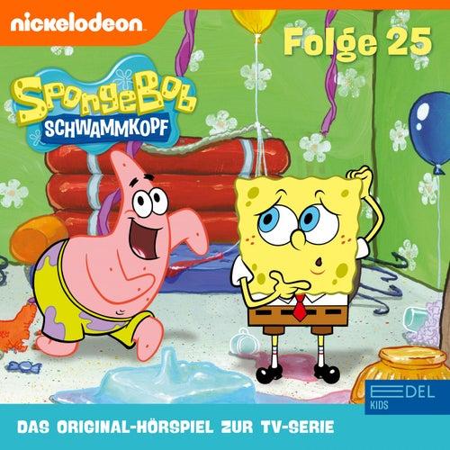 Folge 25 (Das Original-Hörspiel zur TV-Serie) von SpongeBob Schwammkopf