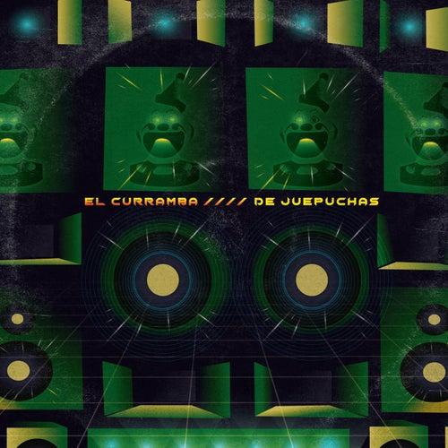 El Curramba (A Lo Bien) (Batalla Version) de dejuepuchas