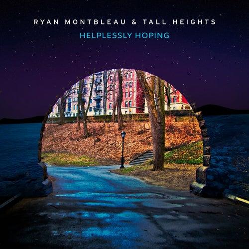 Helplessly Hoping von Ryan Montbleau Band