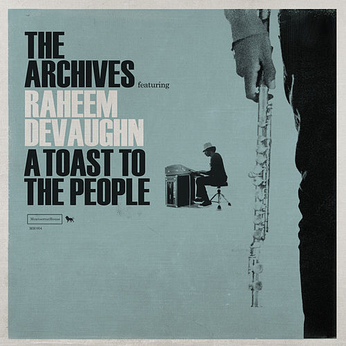 A Toast to the People by Archives