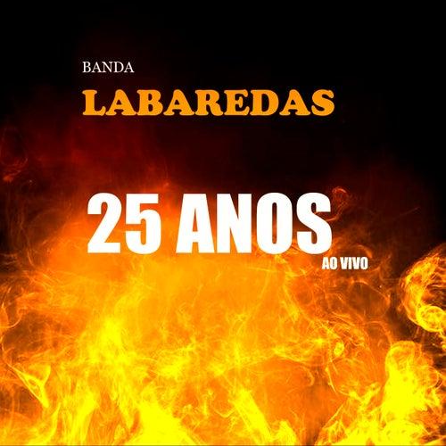25 Anos Ao Vivo de Banda Labaredas