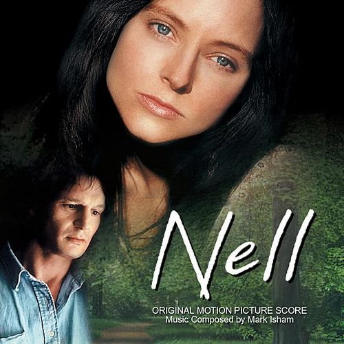 Nell (Original Motion Picture Soundtrack) de Mark Isham