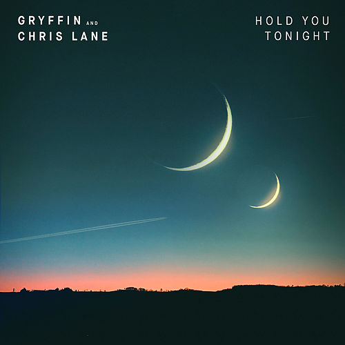 Hold You Tonight de Gryffin