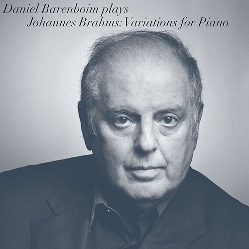 Johannes Brahms: Variations for Piano by Daniel Barenboim