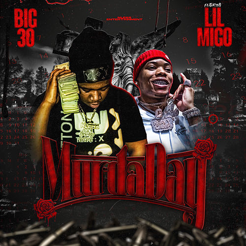 Murda Day (feat. Lil Migo) by Big 30