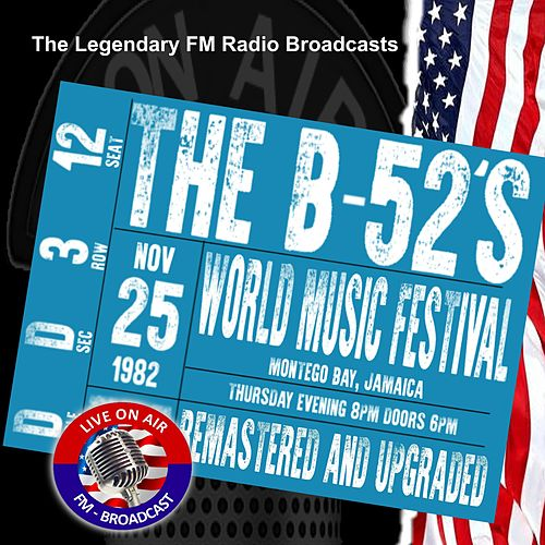 Legendary FM Broadcasts - World Music Festival Montego Bay Jamaica 25th November 1982 by The B-52's
