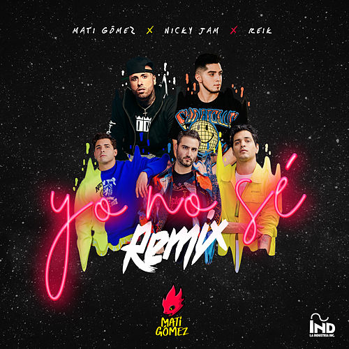 Yo No Sé (Remix) de Mati Gómez