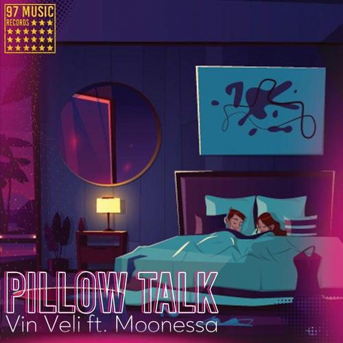 Pillow Talk de Vin Veli