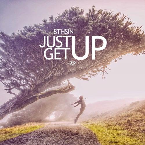 Just Get Up de 8th Sin