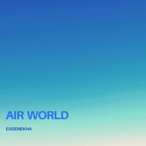 Air World by EugeneKha