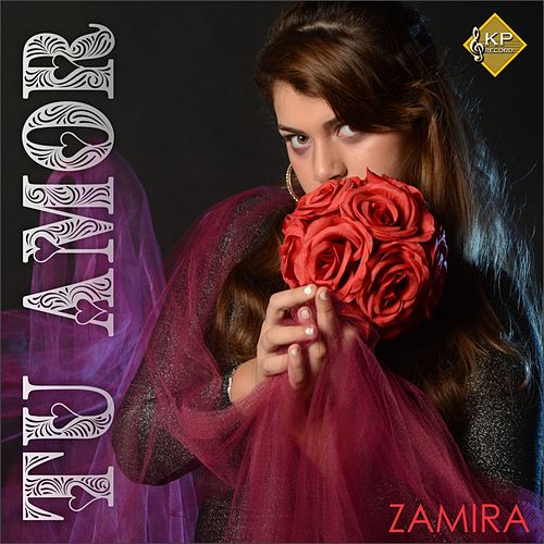 Tu Amor de Zamira