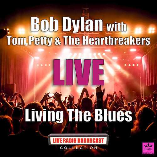 Living The Blues (Live) de Bob Dylan